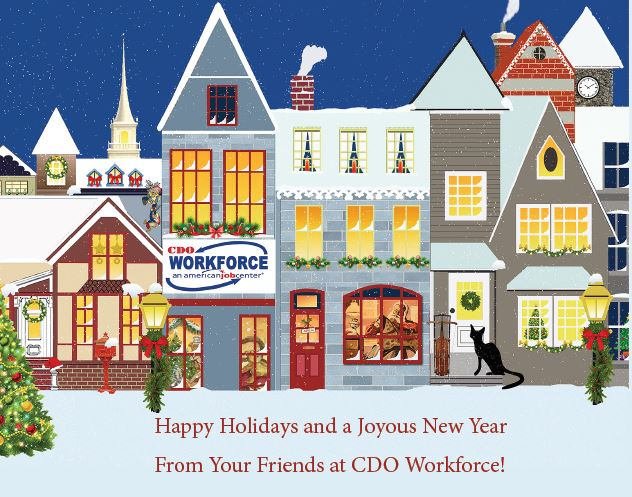 Happy Holidays and a Joyous New Year from your Friends at CDO Workforce!