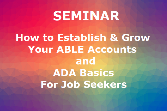 ABLE-Accounts-and-ADA-Basics-Seminar