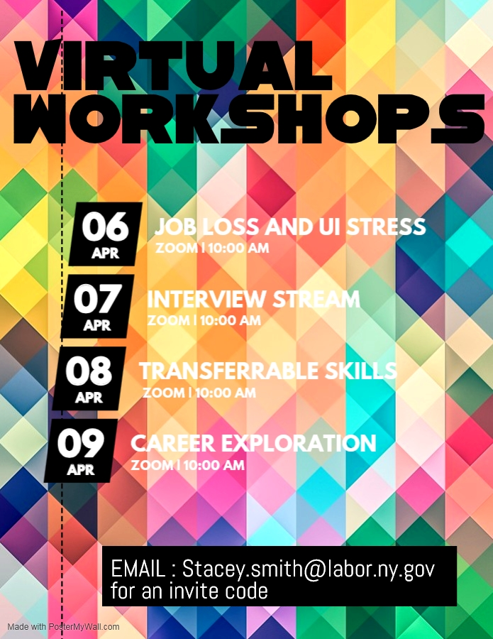 Virtual Workshops During the week of April 6th